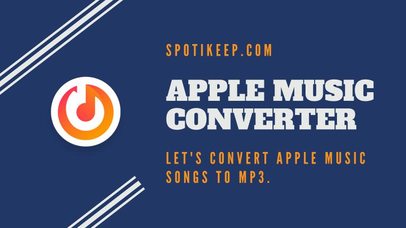 Apple Music on PS4 SpotiKeep Apple Music Converter